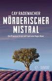 Mörderischer Mistral / Capitaine Roger Blanc ermittelt Bd.1 (eBook, ePUB)