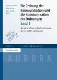 Die Ordnung der Kommunikation und die Kommunikation der Ordnungen. Bd. 1 (eBook, PDF)