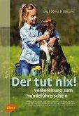 Der tut nix! (eBook, ePUB)