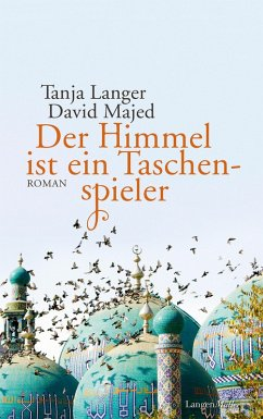 Der Himmel ist ein Taschenspieler (eBook, ePUB) - Langer, Tanja; Majed, David