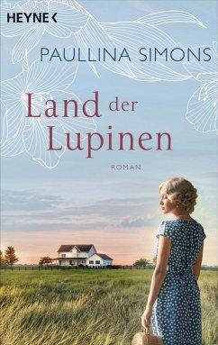 Land der Lupinen / Tatiana & Alexander Bd.3 (eBook, ePUB) - Simons, Paullina