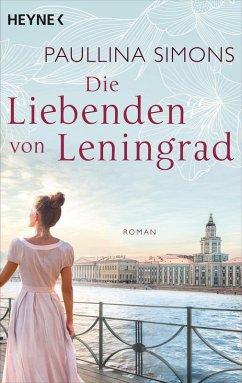 Die Liebenden von Leningrad / Tatiana & Alexander Bd.1 (eBook, ePUB) - Simons, Paullina