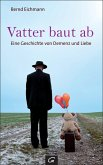 Vatter baut ab (eBook, ePUB)