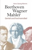Beethoven, Wagner, Mahler (eBook, ePUB)