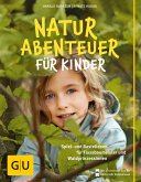 Naturabenteuer für Kinder (eBook, ePUB)