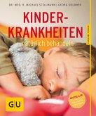 Kinderkrankheiten natürlich behandeln (eBook, ePUB)