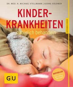 Kinderkrankheiten natürlich behandeln (eBook, ePUB) - Soldner, Georg; Stellmann
