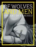 Of Wolves and Men - The Art of Kamineo
