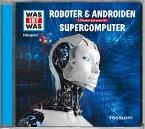 Roboter & Androiden / Supercomputer, 1 Audio-CD