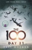 The 100 02: Day 21