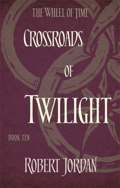 Wheel of Time 10. Crossroads of Twilight - Jordan, Robert