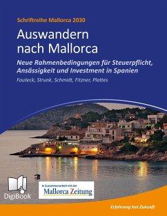 Auswandern nach Mallorca - Strunk, Günther; Schmidt, Petra; Fitzner, Thomas