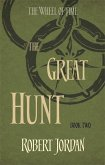 Wheel of Time 02. The Great Hunt