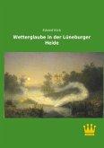 Wetterglaube in der Lüneburger Heide