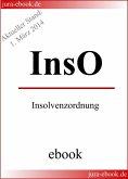 InsO - Insolvenzordnung - E-Book - Aktueller Stand: 1. März 2014 (eBook, ePUB)