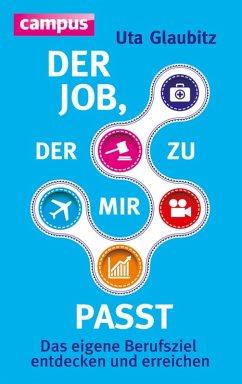 Der Job, der zu mir passt (eBook, PDF) - Glaubitz, Uta