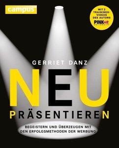 Neu präsentieren (eBook, PDF) - Danz, Gerriet