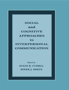 Social and Cognitive Approaches to Interpersonal Communication (eBook, ePUB)