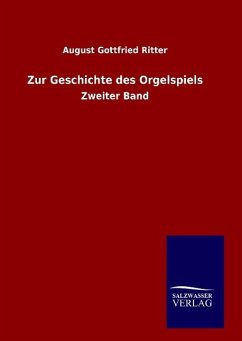 9783846094204 - Ritter, August Gottfried: Zur Geschichte des Orgelspiels - 书