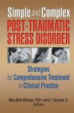 Simple and Complex Post-Traumatic Stress Disorder (eBook, PDF)
