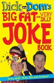 Dick and Dom's Big Fat and Very Silly Joke Book (eBook, ePUB)