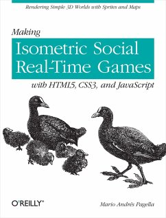 Making Isometric Social Real-Time Games with HTML5, CSS3, and JavaScript (eBook, ePUB) - Pagella, Mario Andres