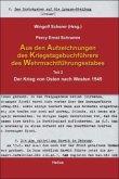 Aus den Aufzeichnungen des Kriegstagebuchführers des Wehrmachtführungsstabes
