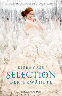 Der Erwählte / Selection Bd.3 - Cass, Kiera