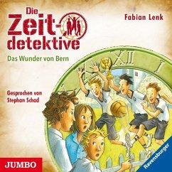 Das Wunder von Bern / Die Zeitdetektive Bd.31 (MP3-Download) - Lenk, Fabian