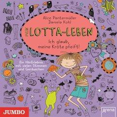 Ich glaub, meine Kröte pfeift / Mein Lotta-Leben Bd.5 (MP3-Download) - Pantermüller, Alice