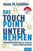 Das Touchpoint-Unternehmen (eBook, ePUB)