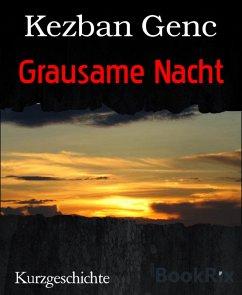 Grausame Nacht (eBook, ePUB) - Genc, Kezban