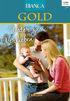 Väter zum Verlieben / Bianca Gold Bd.20 (eBook, ePUB)