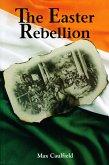 The Easter Rebellion (eBook, ePUB)