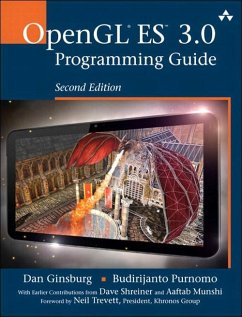 OpenGL ES 3.0 Programming Guide (eBook, ePUB) - Ginsburg, Dan; Purnomo, Budirijanto; Shreiner, Dave; Munshi, Aaftab