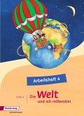 Die Welt - und ich mittendrin 4. Arbeitsheft