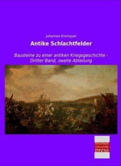 Antike Schlachtfelder