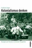 Kolonialismus denken (eBook, PDF)