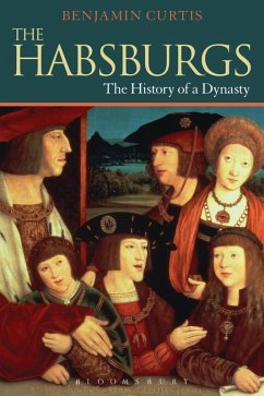 The Habsburgs (eBook, ePUB) - Curtis, Benjamin