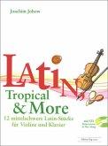 Latin, Tropical & More, für Violine und Klavier m. Audio-CD