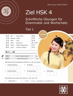 Ziel HSK 4. Schriftliche Übungen für Grammatik und Wortschatz - Teil 1 - Huang, Hefei; Ziethen, Dieter