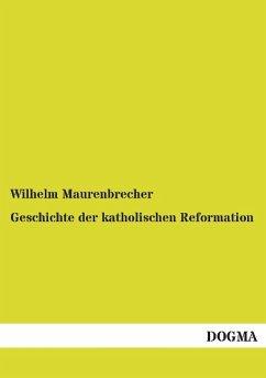 Geschichte der katholischen Reformation