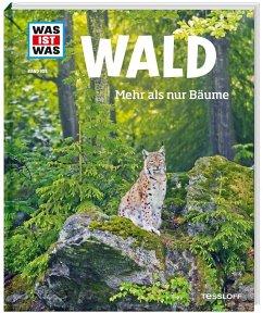 Wald / Was ist was Bd.134 - Hackbarth, Annette