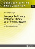 Language Proficiency Testing for Chinese as a Foreign Language