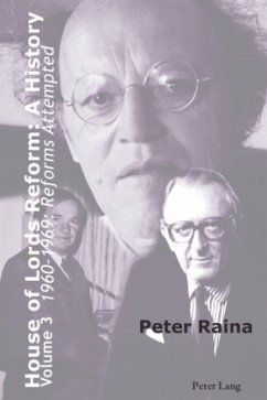 House of Lords Reform: A History - Raina, Peter
