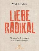 Liebe radikal (eBook, ePUB)