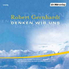 Denken wir uns (MP3-Download) - Gernhardt, Robert