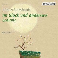 Im Glück und anderswo (MP3-Download) - Gernhardt, Robert