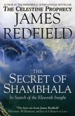 The Secret Of Shambhala: In Search Of The Eleventh Insight (eBook, ePUB)