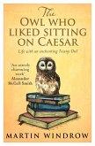 The Owl Who Liked Sitting on Caesar (eBook, ePUB)
